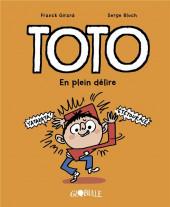 Toto -9- En plein délire
