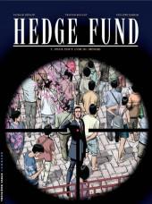 Hedge Fund -7- Pour tout l'or du monde