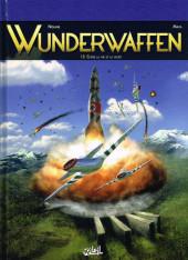 Wunderwaffen -18- Entre la vie et la mort