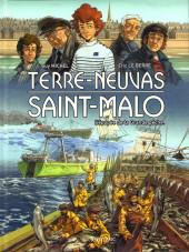 Terre-Neuvas Saint-Malo (L'épopée de la Grande pêche)