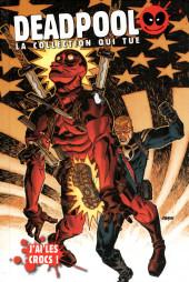 Deadpool - La collection qui tue (Hachette) -5044- J'ai les crocs !