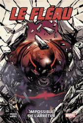 Le fléau (100% Marvel) - Impossible à arrêter