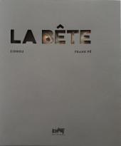 La bête (Frank Pé/Zidrou) -1TL2- La Bête