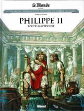 Les grands Personnages de l'Histoire en bandes dessinées -63- Philippe II, Roi de Macédoine