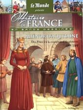 Histoire de France en bande dessinée -13- Aliénor d'Aquitaine, des Francs à la couronne d'Angleterre 1137-1189