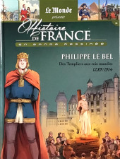 Histoire de France en bande dessinée -16- Philippe le Bel, des Templiers aux rois maudits 1285-1314
