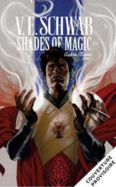 Shades of Magic -3- Tome 3