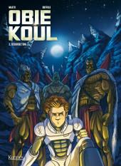 Obie Koul -3- Résurrection