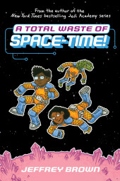 Space-Time! (2020) -2- A Total Waste of Space-Time!