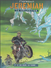 Jeremiah - La Collection (Hachette) -25- Et si un jour, la Terre...