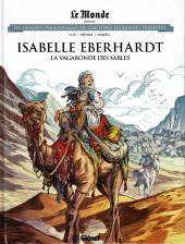 Les grands Personnages de l'Histoire en bandes dessinées -64- Isabelle Eberhardt, la vagabonde des sables