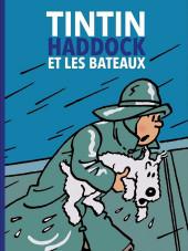 Tintin - Divers -b2021- Tintin, Haddock et les Bateaux