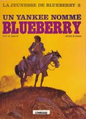 Blueberry (La Jeunesse de) -2'- Un yankee nommé Blueberry