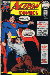 Action Comics (DC Comics - 1938) -409- Who Is Clark Kent's Killer and Why Is He Doing Those Terrible Things to Me?