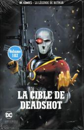 DC Comics - La légende de Batman -102102- La cible de Deadshot
