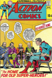 Action Comics (DC Comics - 1938) -386- The Home for Old Super-Heroes!
