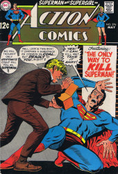 Action Comics (DC Comics - 1938) -376- The Only Way to Kill Superman!