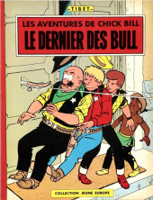 Chick Bill (collection Jeune Europe) -227'- Le dernier des Bull