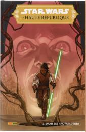 Star Wars - La Haute République -2- Dans les profondeurs