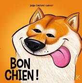 Bon chien -3- Tome 3