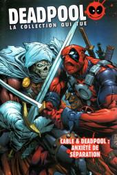 Deadpool - La collection qui tue (Hachette) -5425- Cable & Deadpool : Anxiété de Séparation
