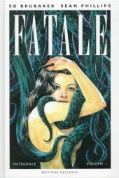 Fatale (Brubaker/Phillips) -INT01- Intégrale - Volume I