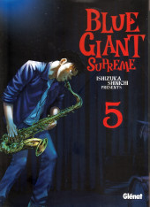 Blue Giant Supreme -5- Tome 5