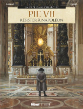 Un pape dans l'histoire -7- Pie VII : Résister à Napoléon