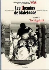 Les grands Classiques de la BD Historique Vécu - La Collection -43- Les Chemins de Malefosse - Tome VI : Tschäggättä