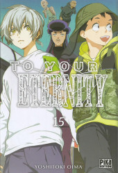 To Your Eternity -15- Tome 15