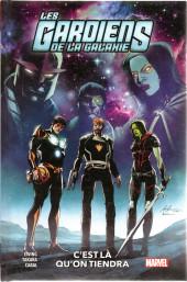 Les gardiens de la galaxie (100% Marvel - 2021) -2- C'est là qu'on tiendra