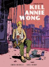Kill Annie Wong