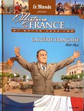 Histoire de France en bande dessinée -58- L'Algérie Française 1945-1962