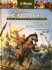 Histoire de France en bande dessinée -11- Guillaume le conquérant l'épopée normande 1035-1087