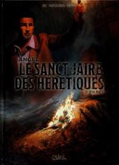 Angel (Montalbano) -2- Le sanctuaire des hérétiques : Seconde partie