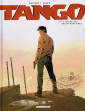 Tango (Xavier/Matz) -6- Le fleuve aux trois frontières