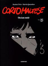 Corto Maltese (Quenehen et Vivès) -1ES- Océan noir