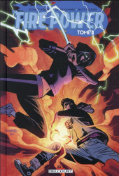 Fire Power -3- Tome 3