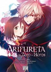Arifureta - De Zéro à Héros -6- Tome 6