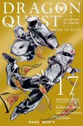 Dragon Quest - Emblem of Roto - Les Héritiers de l'Emblème -17- Tome 17
