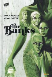 The banks - The Banks