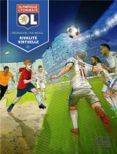 Olympique Lyonnais -2- Rivalité virtuelle