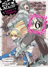 DanMachi - Sword Oratoria -6- Volume 6