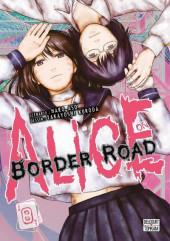 Alice on Border Road -8- Volume 8