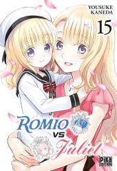 Romio VS Juliet -15- Tome 15
