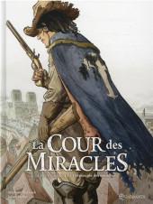 La cour des Miracles -3- Le crépuscule des miracles