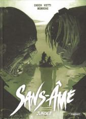 Sans-âme -4- Jungle
