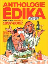Anthologie Édika -4- 1997>2002