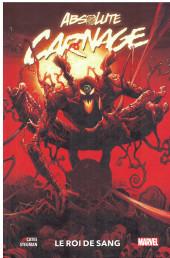 Absolute Carnage -INT- Le roi de sang