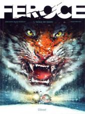 Féroce (Macho) -1- Taïga de sang